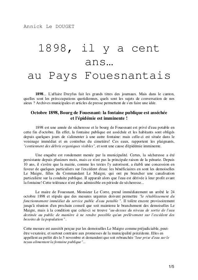 Annick Le DOUGET  1898, il y a cent ans… au Pays Fouesnantais 1898... L'affaire Dreyfus fait les grands titres des journau...