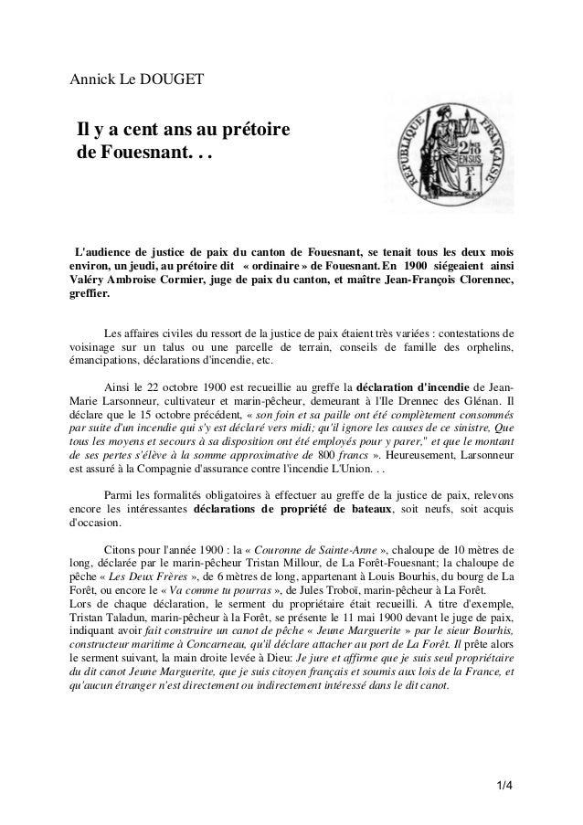 Annick Le DOUGET  Il y a cent ans au prétoire de Fouesnant. . .  L'audience de justice de paix du canton de Fouesnant, se ...