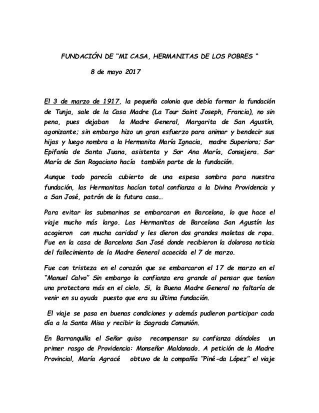"""FUNDACIÓN DE """"MI CASA, HERMANITAS DE LOS POBRES """" 8 de mayo 2017 El 3 de marzo de 1917, la pequeña colonia que debía forma..."""