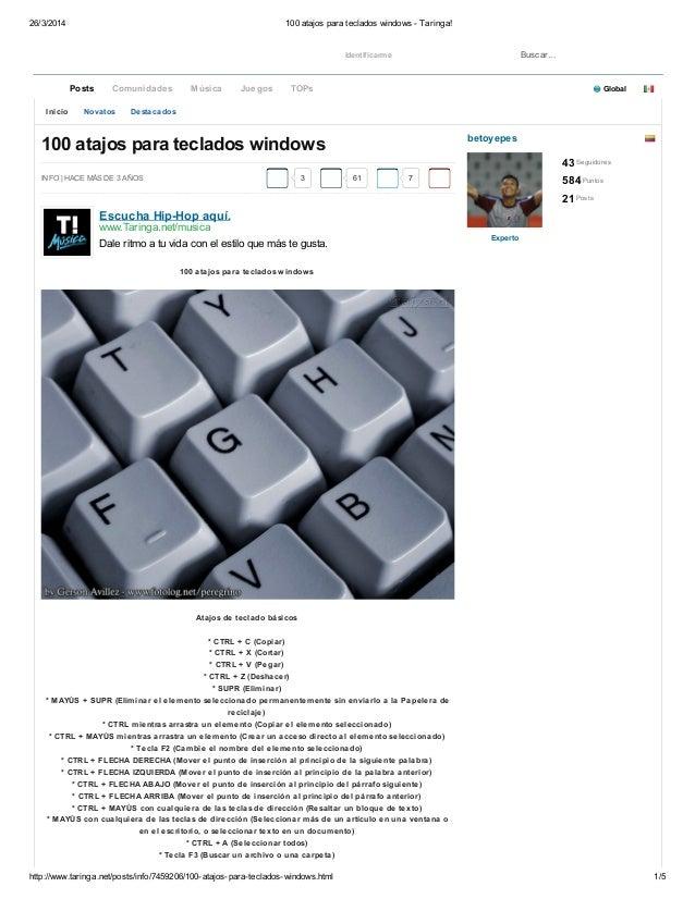 26/3/2014 100 atajos para teclados windows - Taringa! http://www.taringa.net/posts/info/7459206/100-atajos-para-teclados-w...