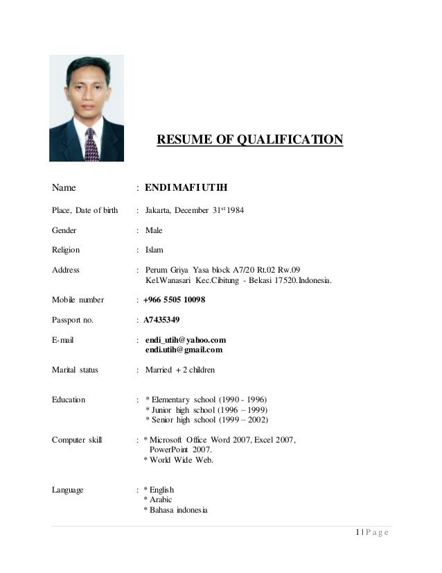 1 | P A G E RESUME OF QUALIFICATION Name : ENDIMAFI UTIH Place, Date Of  Birth ...  Qualification For Resume