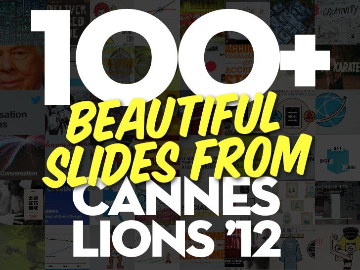 100l+ Beautifuslides from cannes Lions '12