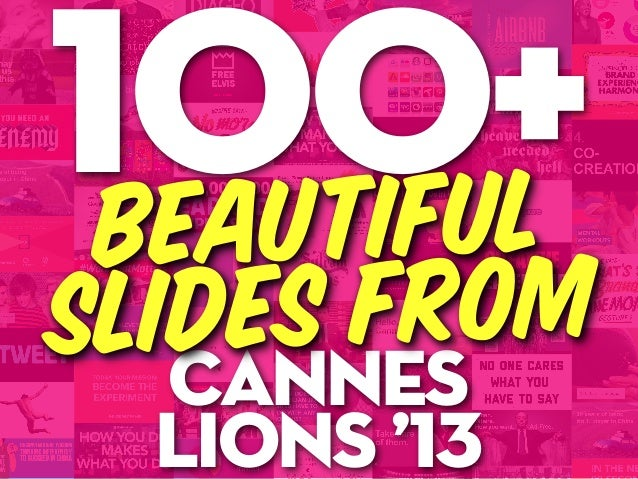 canneslions '13100+Beautifulslides