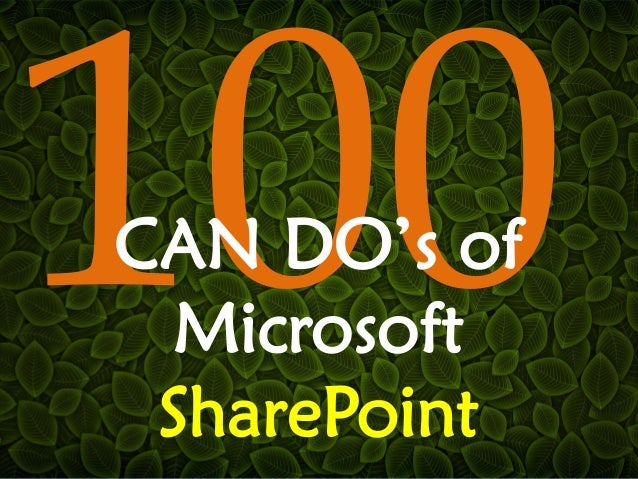 CAN DO's of Microsoft SharePoint