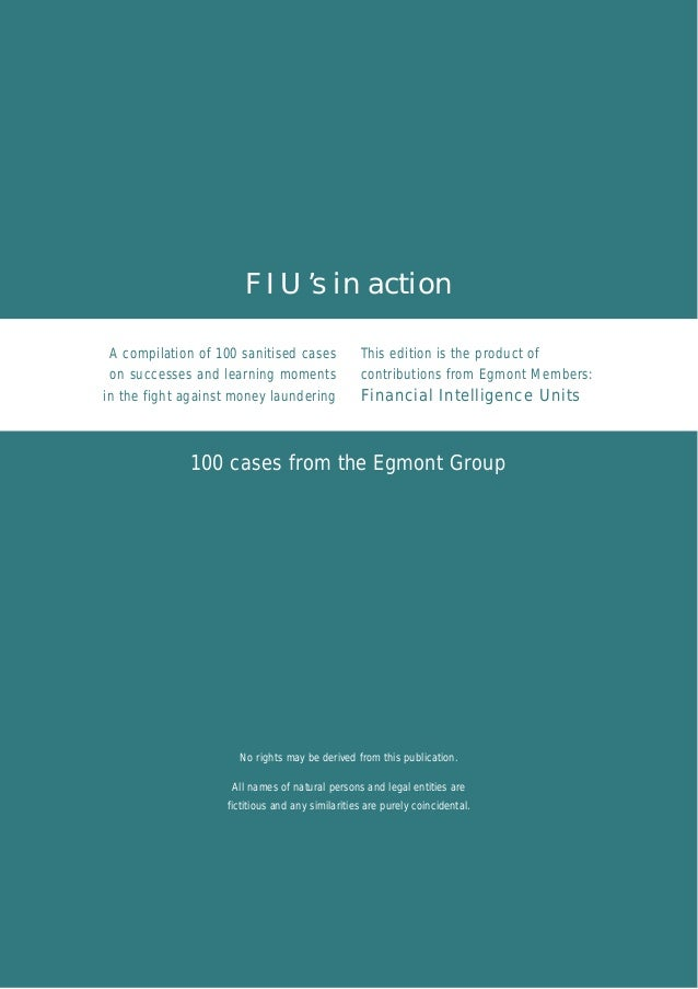 F I U 's in actionA compilation of 100 sanitised cases             This edition is the product of on successes and learnin...