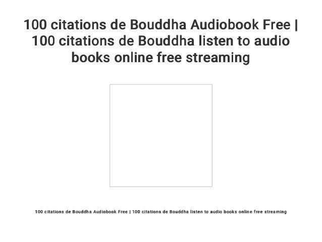 100 Citations De Bouddha Audiobook Free 100 Citations De