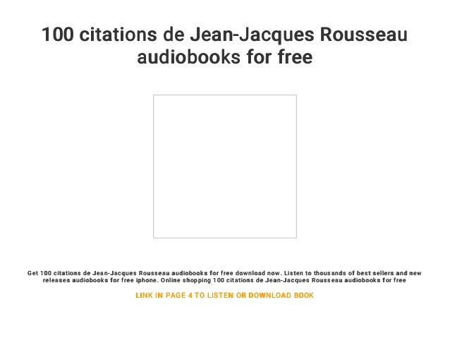 100 Citations De Jean Jacques Rousseau Audiobooks For Free