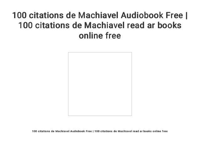 100 Citations De Machiavel Audiobook Free 100 Citations De