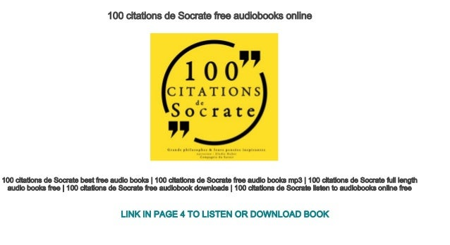 100 Citations De Socrate Free Audiobooks Online