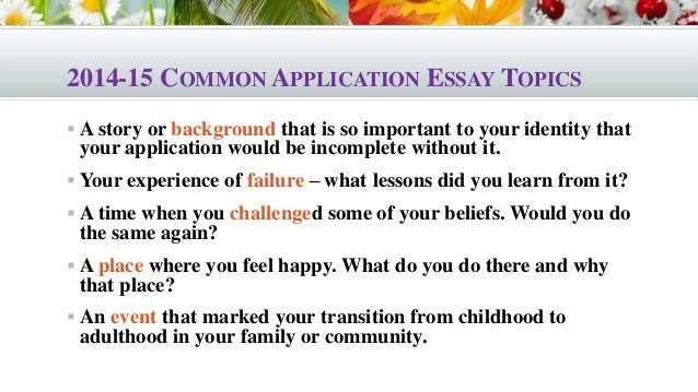 Topics for college application essay