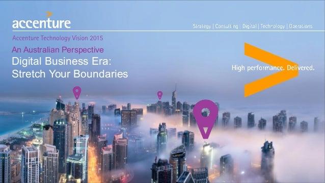 An Australian Perspective Digital Business Era: Stretch Your Boundaries