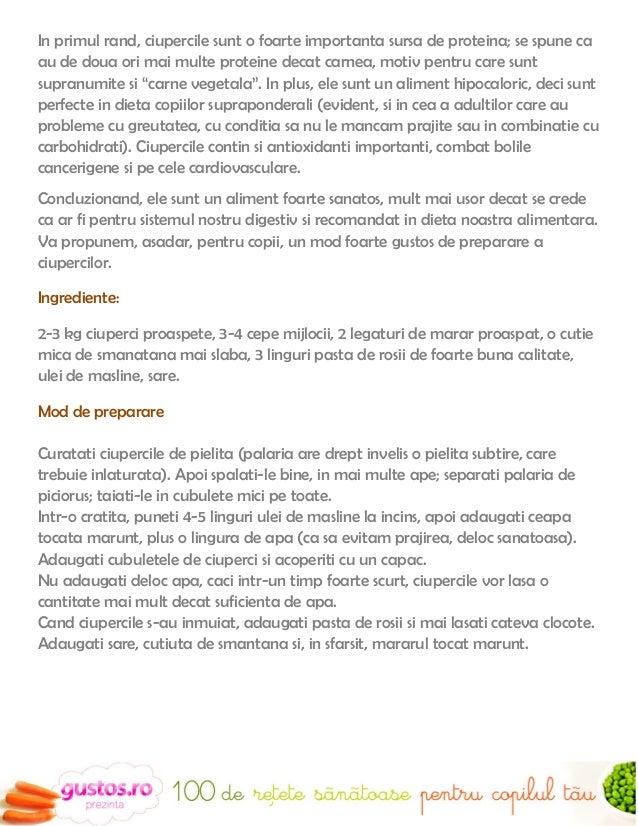 18.Chec de ciuperci (de la 1 an)Ingrediente:                                                                Reteta oferita...