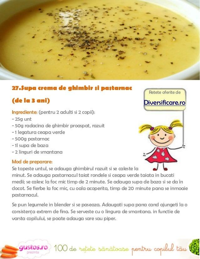 29.Ciorbica de verdeturiIngrediente:                         Se adauga supa de carne, stevia2 morcovi                     ...