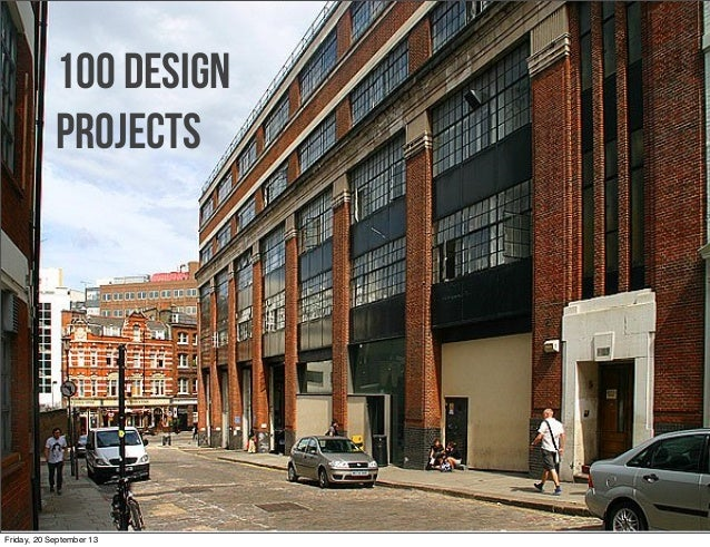 100 Design Projects Friday, 20 September 13