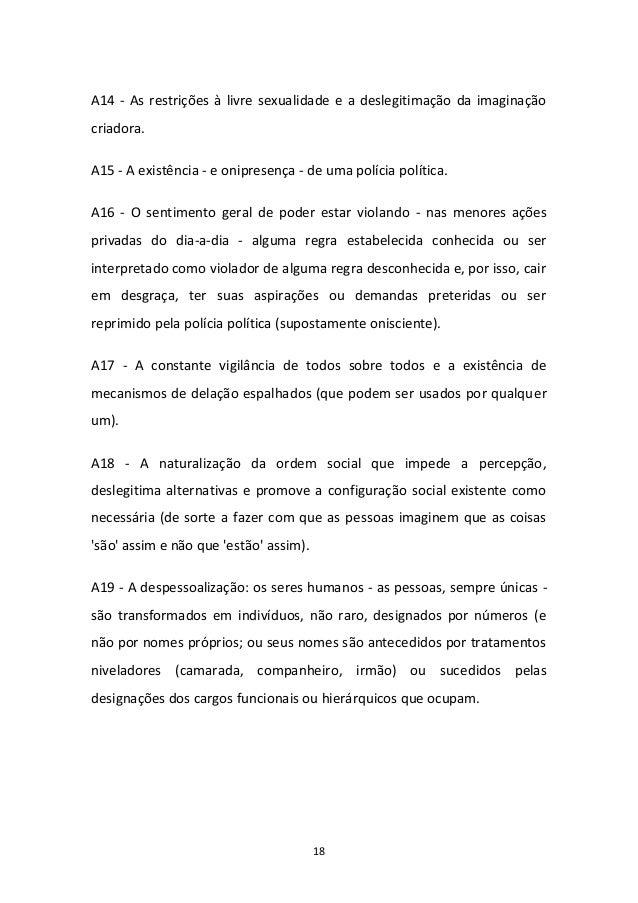 18 A14 - As restrições à livre sexualidade e a deslegitimação da imaginação criadora. A15 - A existência - e onipresença -...