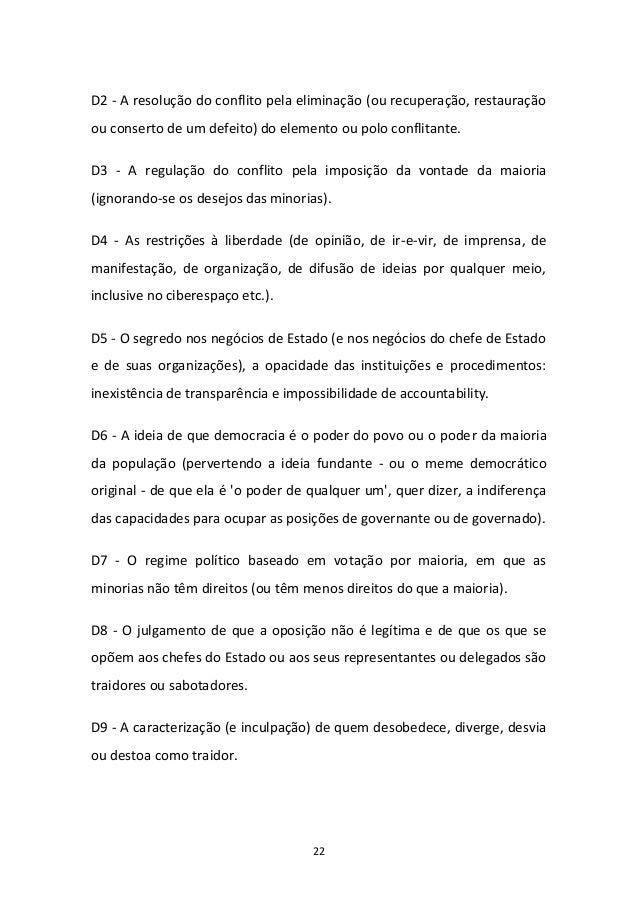 22 D2 - A resolução do conflito pela eliminação (ou recuperação, restauração ou conserto de um defeito) do elemento ou pol...