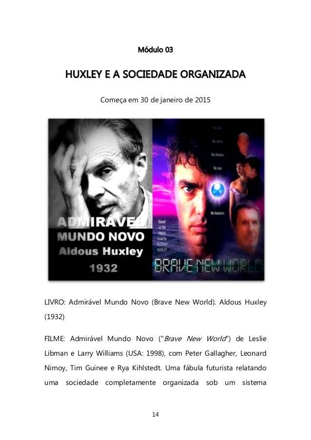 14  Módulo 03  HHUUXXLLEEYY EE AA SSOOCCIIEEDDAADDEE OORRGGAANNIIZZAADDAA  Começa em 30 de janeiro de 2015  LIVRO: Admiráv...