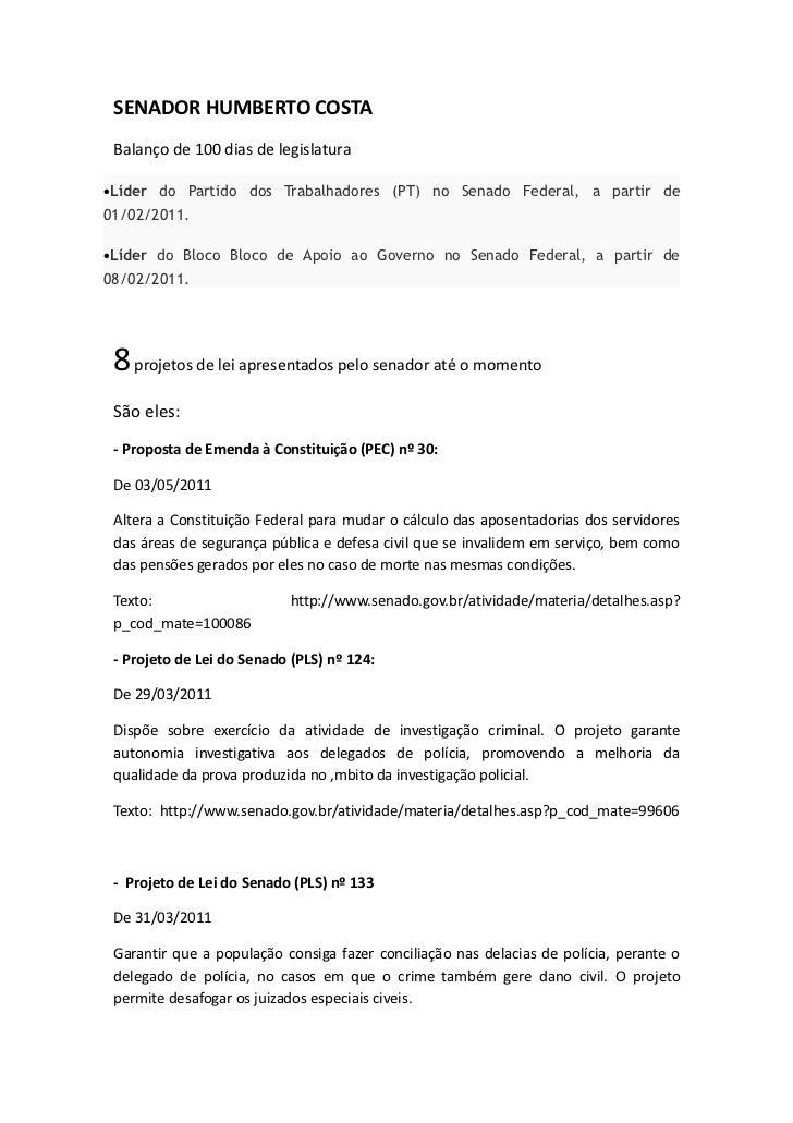 SENADOR HUMBERTO COSTA Balanço de 100 dias de legislatura•Líder do Partido dos Trabalhadores (PT) no Senado Federal, a par...