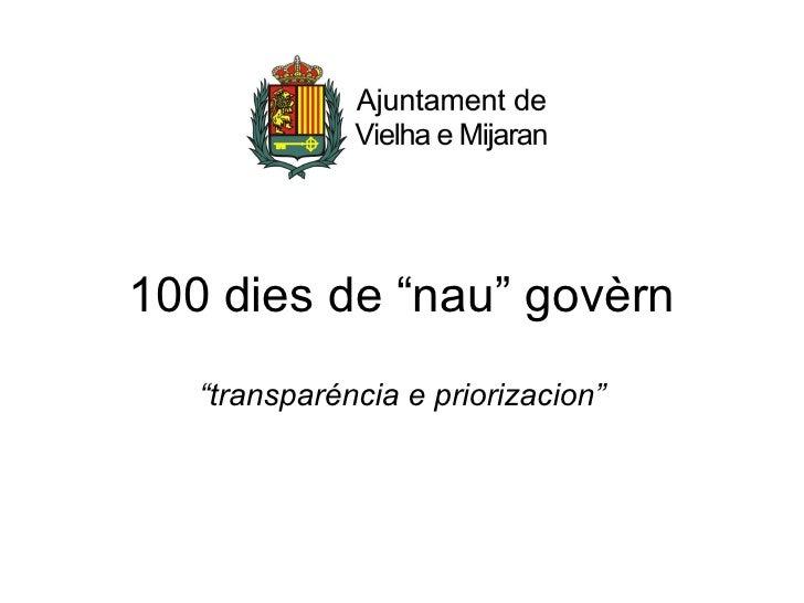 """100 dies de """"nau"""" govèrn """"transparéncia e priorizacion"""""""