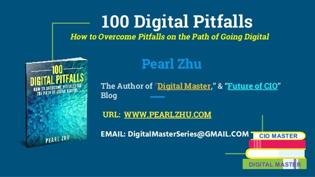 "100 Digital Pitfalls How to Overcome Pitfalls on the Path of Going Digital Pearl Zhu The Author of ""Digital Master,"" & ""Fu..."