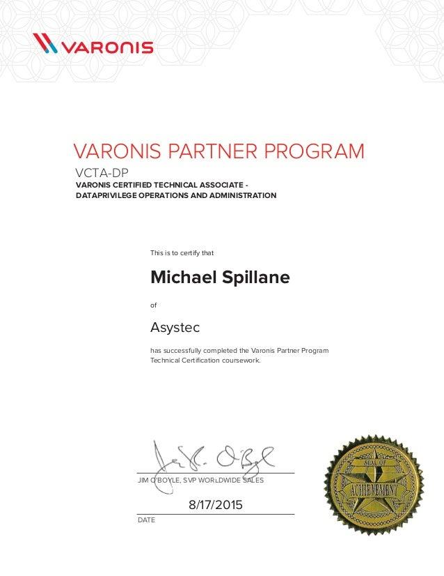 Michael Spillane - Varonis DataPrivilege Certification Test