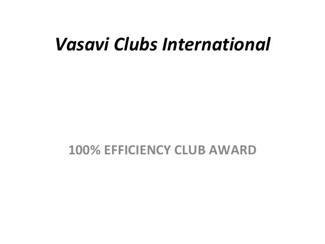 Vasavi Clubs International 100% EFFICIENCY CLUB AWARD