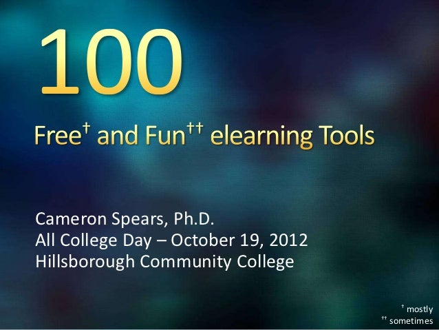 Cameron Spears, Ph.D.All College Day – October 19, 2012Hillsborough Community College                                     ...
