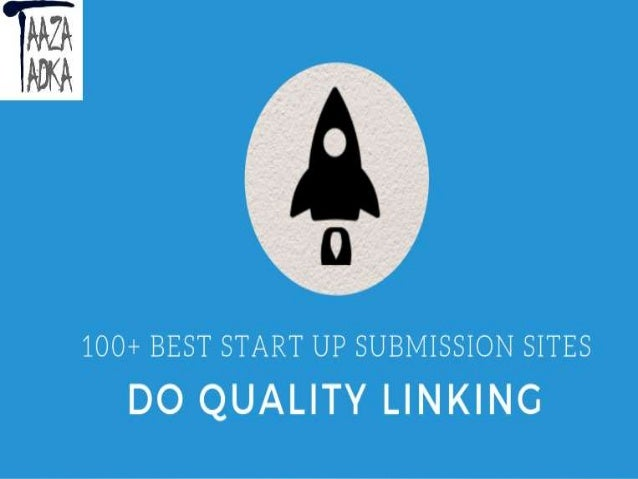 100 fresh startup submission sites list 2019 to submit your startup