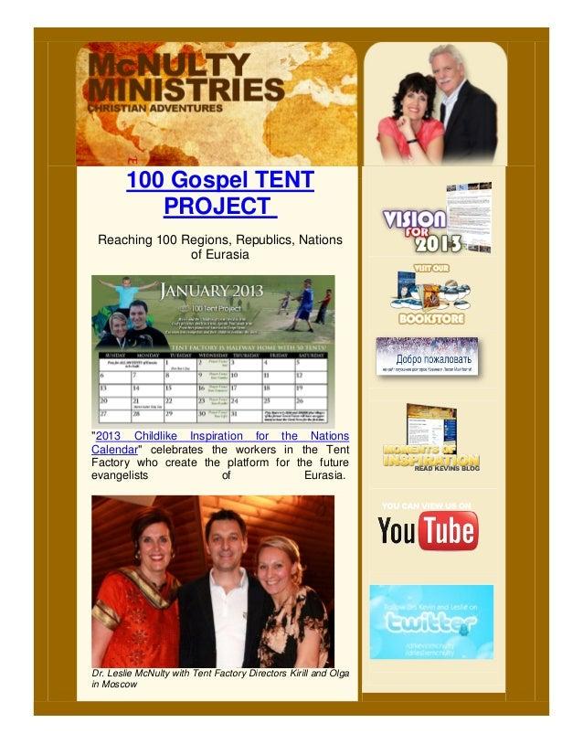 "100 Gospel TENT           PROJECT Reaching 100 Regions, Republics, Nations               of Eurasia""2013 Childlike Inspira..."