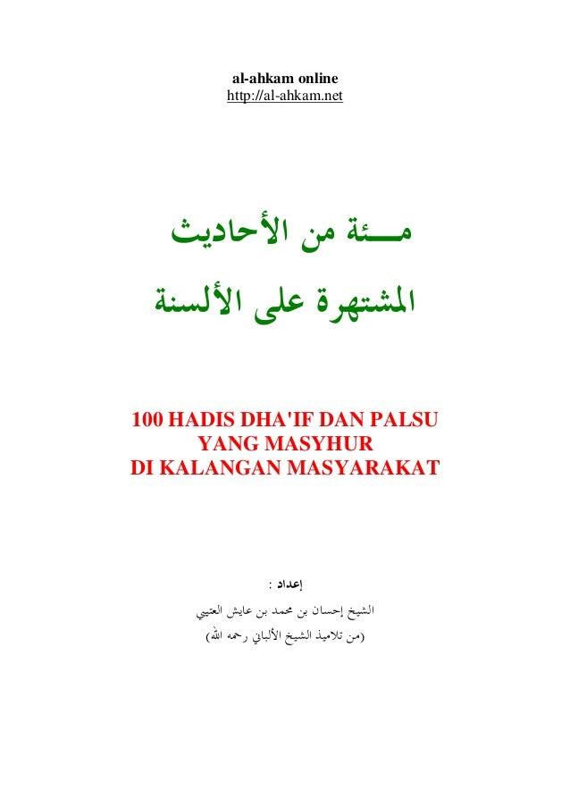 100 Hadis Dha If Palsu Yang Masyhur Di Kalangan Masyarakat