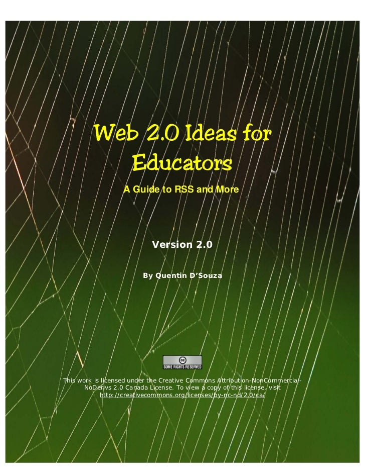 Web 2.0 Ideas for            Educators                   A Guide to RSS and More                           Version 2.0    ...