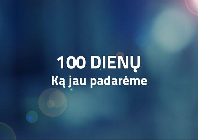 VILNIUS PAGAL VILNIEČIUS: 100 DIENŲ ATASKAITA Slide 2