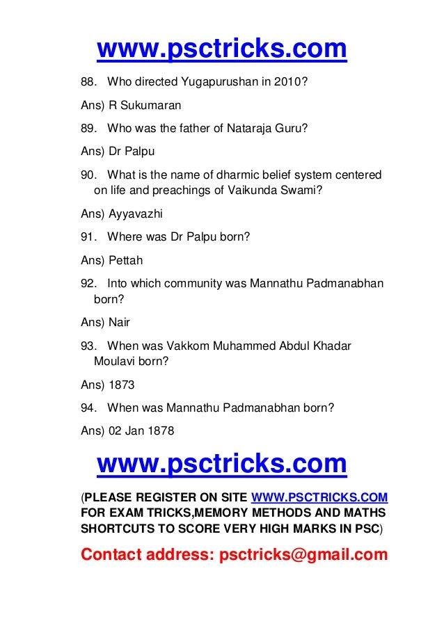 www.psctricks.com 88. Who directed Yugapurushan in 2010? Ans) R Sukumaran 89. Who was the father of Nataraja Guru? Ans) Dr...