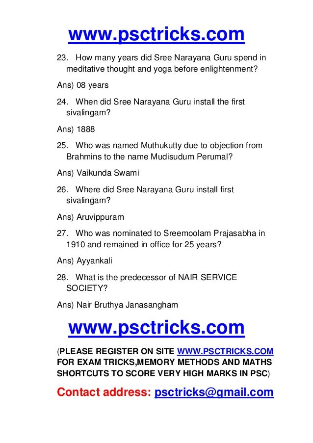 www.psctricks.com 23. How many years did Sree Narayana Guru spend in meditative thought and yoga before enlightenment? Ans...