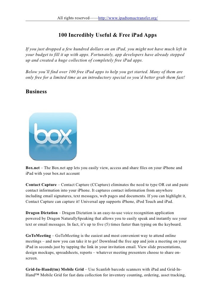 All rights reserved——http://www.ipadtomactransfer.org/                   100 Incredibly Useful & Free iPad AppsIf you just...