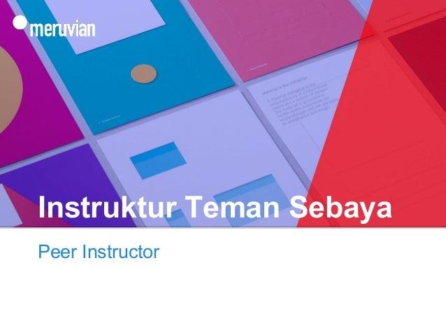 Instruktur Teman Sebaya Peer Instructor