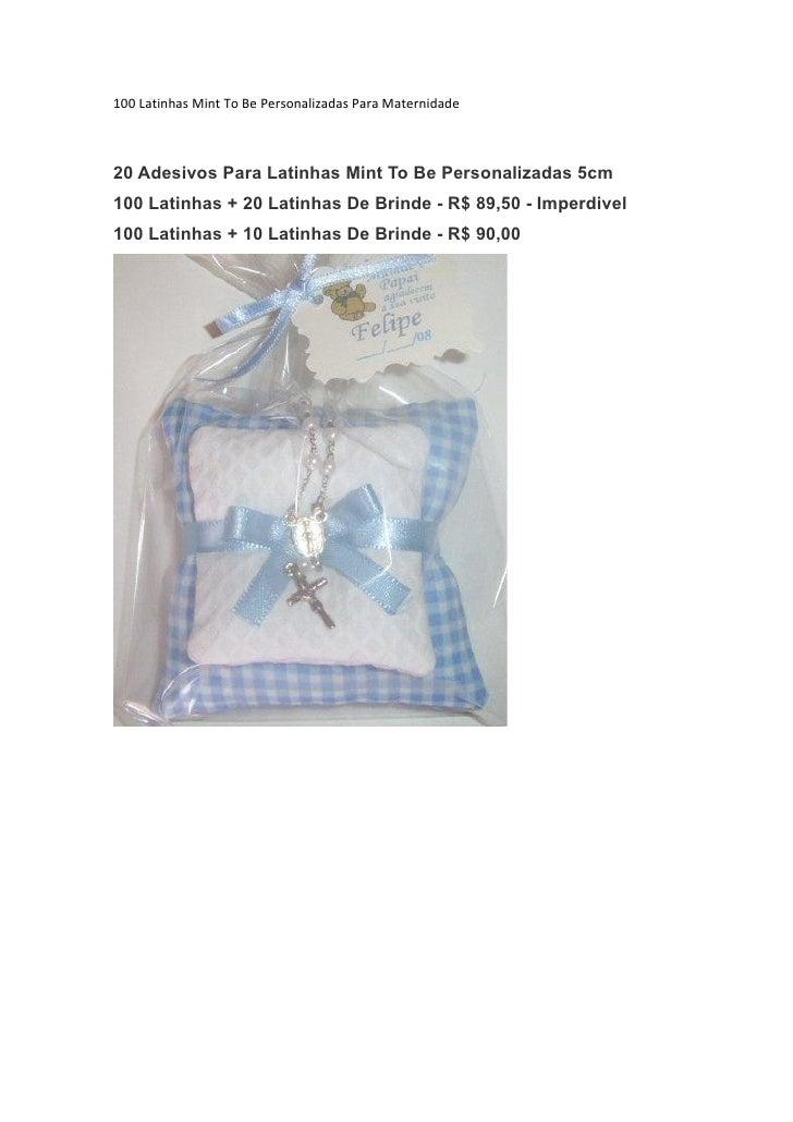 100 Latinhas Mint To Be Personalizadas Para Maternidade20 Adesivos Para Latinhas Mint To Be Personalizadas 5cm100 Latinhas...