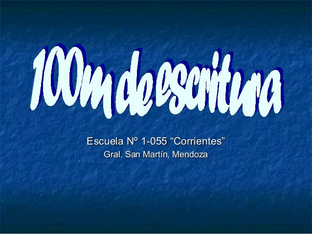 "Escuela Nº 1-055 ""Corrientes""Escuela Nº 1-055 ""Corrientes"" Gral. San Martín, MendozaGral. San Martín, Mendoza"