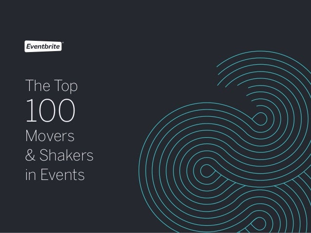 1 The Top 100 Movers & Shakers in Events