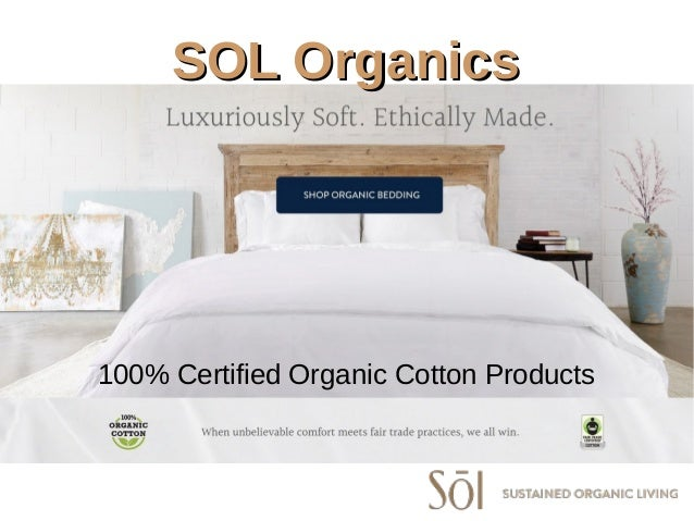 SOL OrganicsSOL Organics 100% Certified Organic Cotton Products ...
