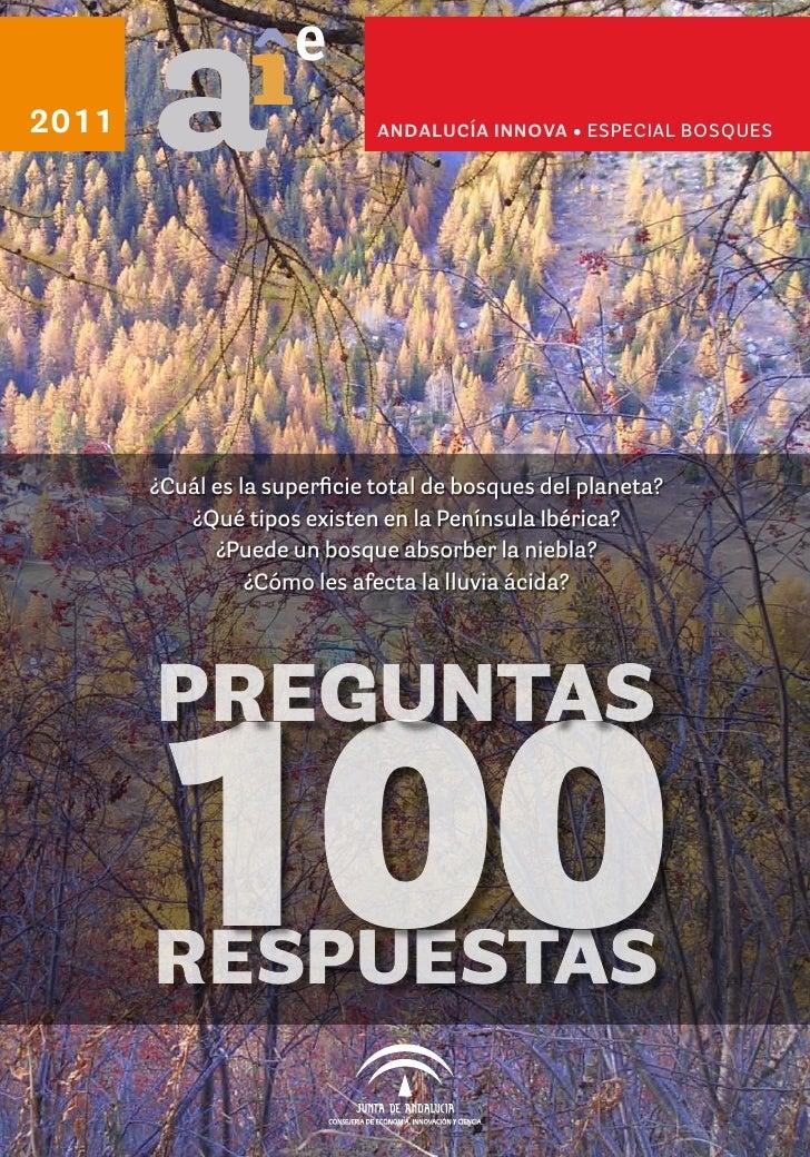 e2011                          ANDALUCÍA INNOVA • esPeCIal BOsQUes       ¿Cuál es la superficie total de bosques del plane...