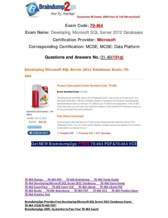 GuaranteeAll Exams 100% Pass Or Full Money Back! 70-464 Dumps 70-464 PDF 70-464 Braindump 70-464 Study Guide 70-464 Develo...