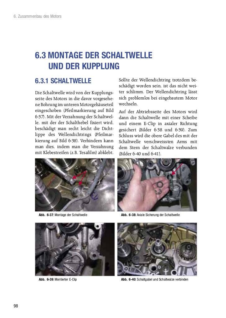 6. Zusammenbau des Motors           6.3 MONTAGE DER SCHALTWELLE               UND DER KUPPLUNG           6.3.1 SCHALTWELLE...