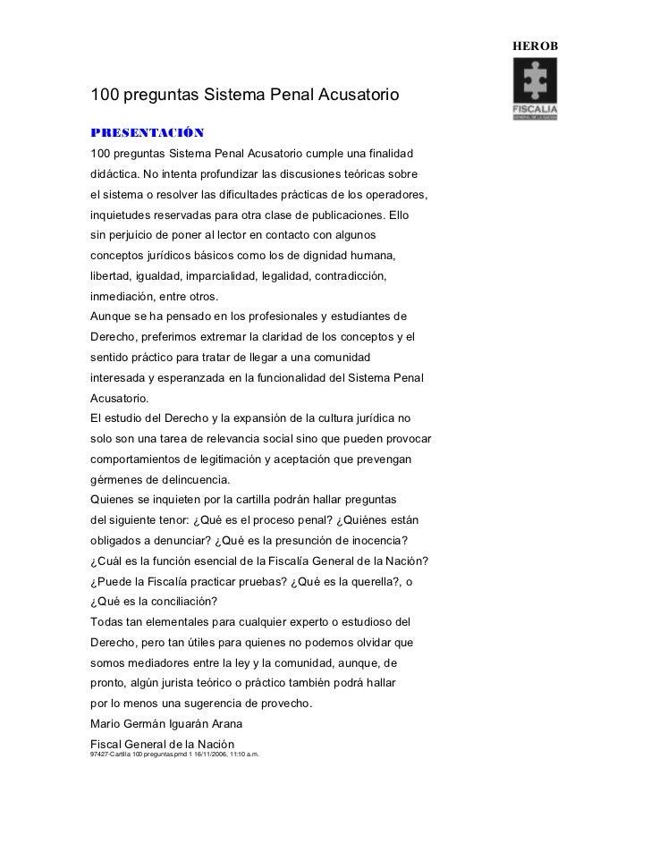 HEROB100 preguntas Sistema Penal AcusatorioPRESENTACIÓN100 preguntas Sistema Penal Acusatorio cumple una finalidaddidáctic...