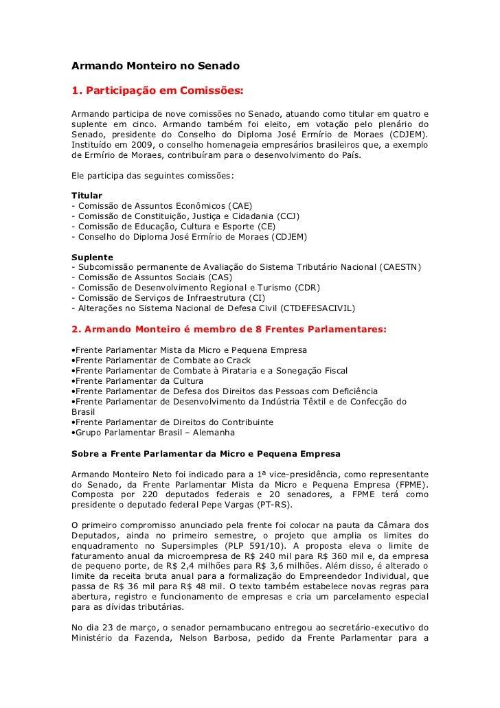 Armando Monteiro no Senado1. Participação em Comissões:Armando participa de nove comissões no Senado, atuando como titular...