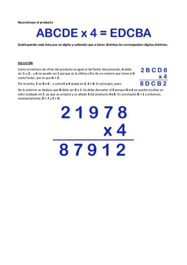 Reconstruye el producto Sustituyendo cada letra por un dígito y sabiendo que a letras distintas les corresponden dígitos d...