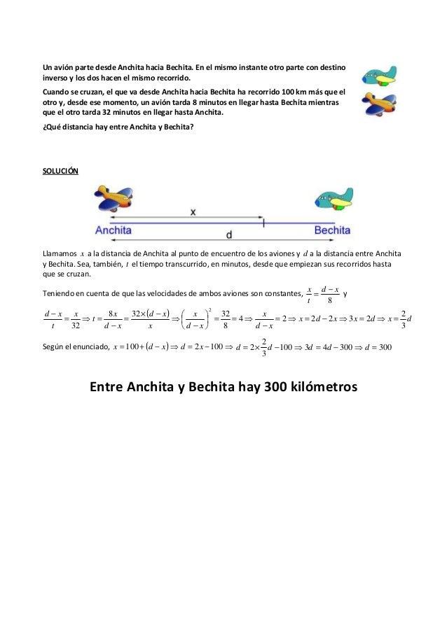Un avión parte desde Anchita hacia Bechita. En el mismo instante otro parte con destino inverso y los dos hacen el mismo r...