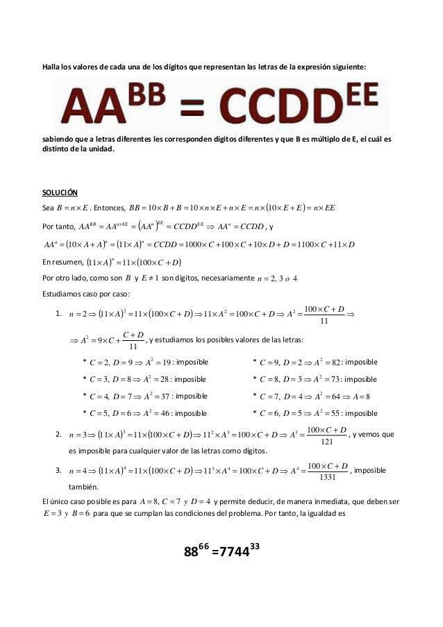 Halla los valores de cada una de los dígitos que representan las letras de la expresión siguiente: sabiendo que a letras d...