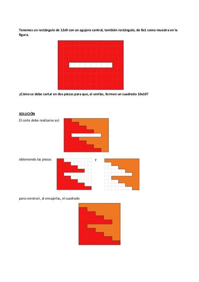 Tenemos un rectángulo de 12x9 con un agujero central, también rectángulo, de 8x1 como muestra en la figura. ¿Cómo se debe ...