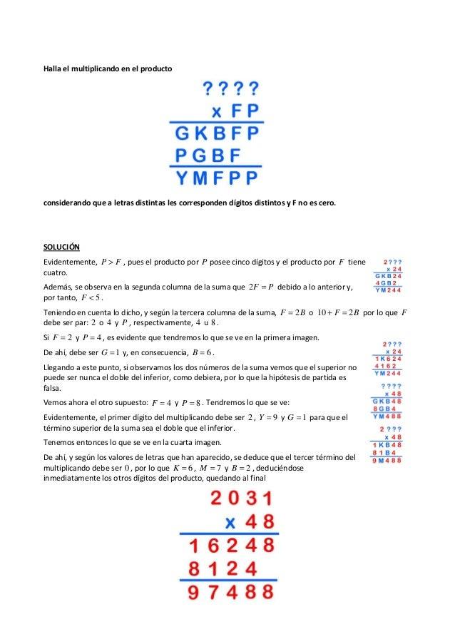 Halla el multiplicando en el producto considerando que a letras distintas les corresponden dígitos distintos y F no es cer...
